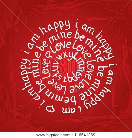 Valentines day round lettering on red gradient background with texture. Vector illustration. I am happy. Be mine. Love text and phrase