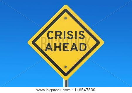 Crisis Ahead Road Sign Isolated On Blue Sky