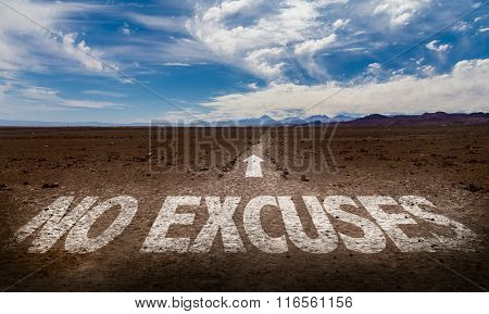 No Excuses written on desert road
