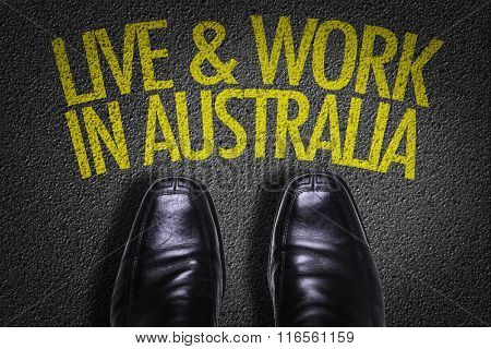 Top View of Business Shoes on the floor with the text: Live & Work In Australia