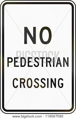 United States Mutcd Regulatory Road Sign - No Pedestrian Crossing