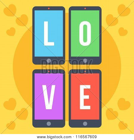 Smartphones with colorful screens and letters love flat illustration