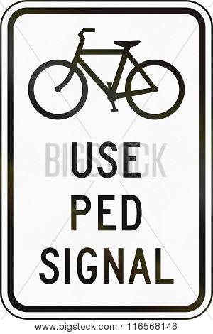 United States Mutcd Regulatory Road Sign - Use Pedestrian Signal