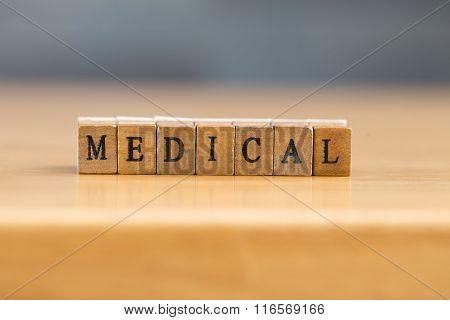 Medical. Word Written On Wood Block
