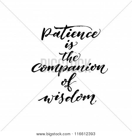 Patience Is The Companion Of Wisdom Card.
