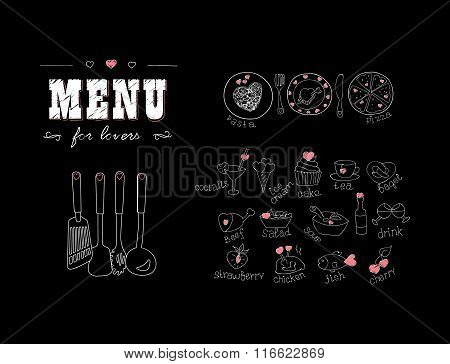Menu for lovers. Foods with hearts. Happy Valentines day. Doodle Decor elements. Hand drawn. Chalkbo