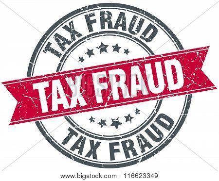 tax fraud red round grunge vintage ribbon stamp