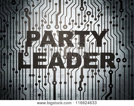 Political concept: circuit board with Party Leader