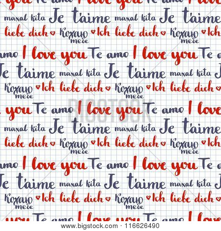 Valentine calligraphic seamless pattern. I love you phrase written in many languages. Vector Valenti