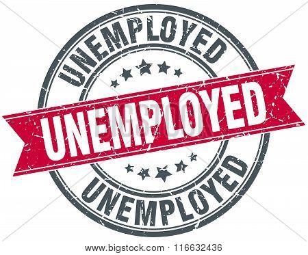 Unemployed Red Round Grunge Vintage Ribbon Stamp