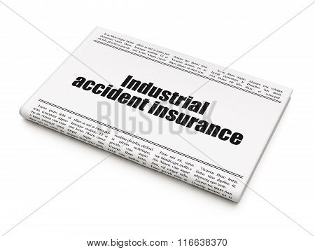 Insurance concept: newspaper headline Industrial Accident Insurance