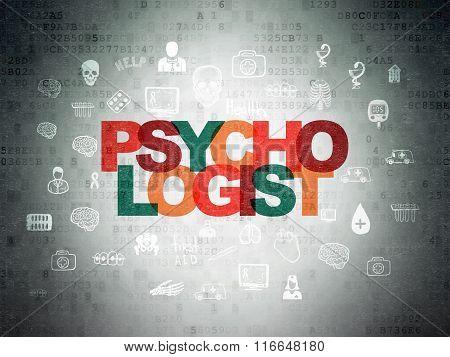 Medicine concept: Psychologist on Digital Paper background