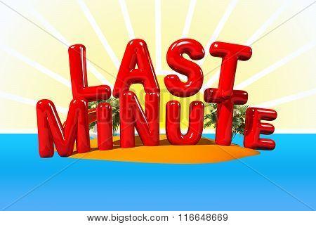 Last Minute On Island