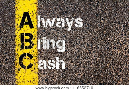 Business Acronym Abc Always Bring Cash