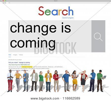 Change is Coming Forward Improvement Concept