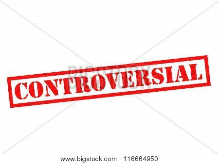 CONTROVERSIAL red Rubber Stamp over a white background.