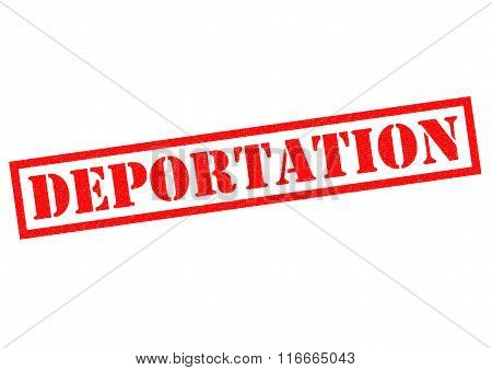 DEPORTATION red Rubber Stamp over a white background.