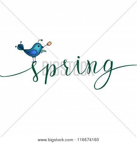 Spring Greeting Card With Blue Bird And Original Handwritten Text Spring