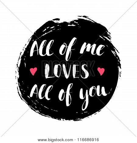 Modern calligrahpy Valentines Day love quote with round ink spot on the background, vector design el