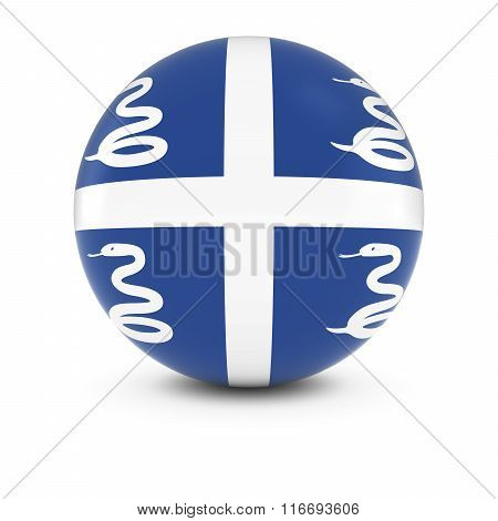 Martinican Flag Ball - Flag Of Martinique On Isolated Sphere
