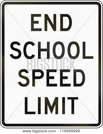 United States Mutcd Road Sign - End School Speed Limit