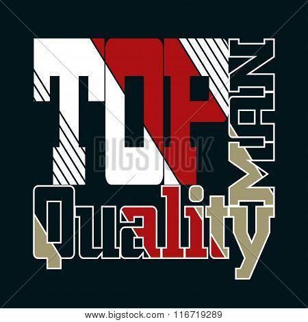 Top Quality Man