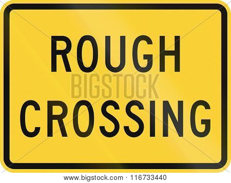United States Mutcd Road Sign - Rough Crossing