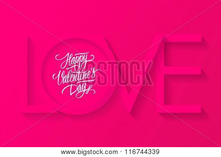 Happy Valentines day greeting card. Vector inscription LOVE. 14 February card.