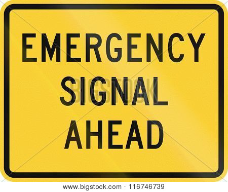 United States Mutcd Warning Road Sign - Emergency Signal Ahead