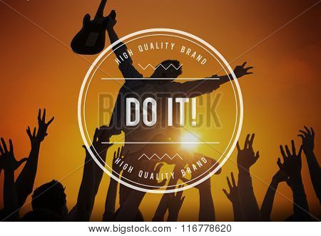 Do It Action Encourage Motivate Progress Strategy Concept