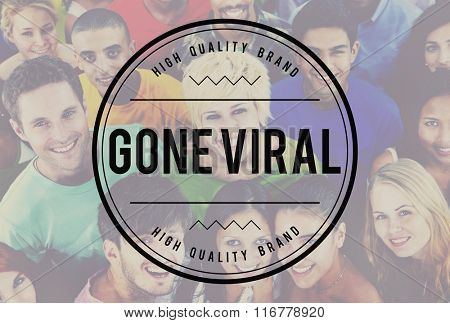 Gone Viral Online Marketing Sharing Concept