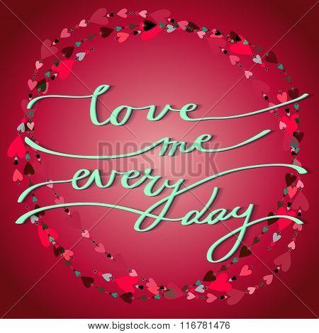 Hand drawn callygraphy card. Valentine love card