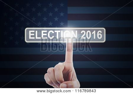 Hand Touching The Button Of Election 2016