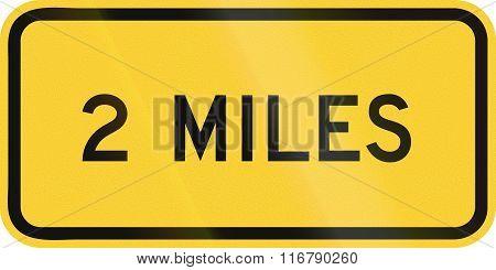 United States Mutcd Warning Road Sign - 2 Miles