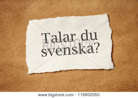 Talar Du Svenska, Do You Speak Swedish