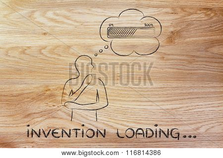 Person With Thought Bubble &  Progress Bar, With Text Invention Loading