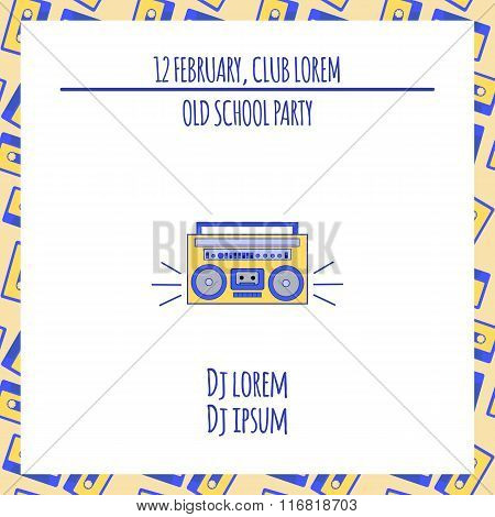 Old school party poster with ghetto blaster. Vector illustration.
