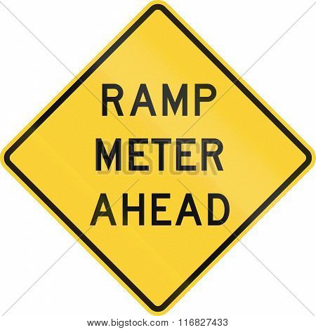 United States Mutcd Warning Road Sign - Ramp Meter Ahead
