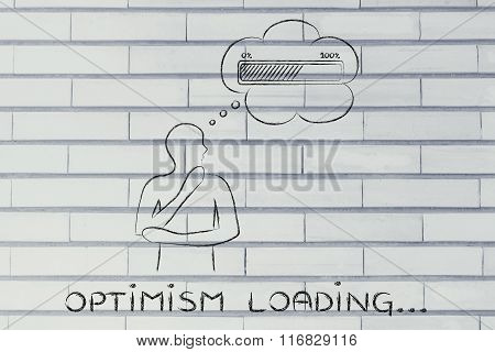 Person With Thought Bubble &  Progress Bar, With Text Optimism Loading