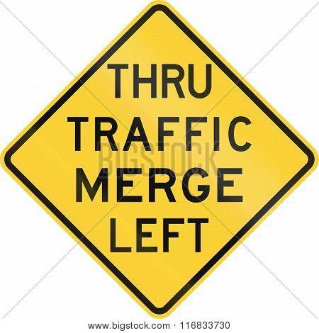 United States Mutcd Road Sign - Thru Traffic Merge Left
