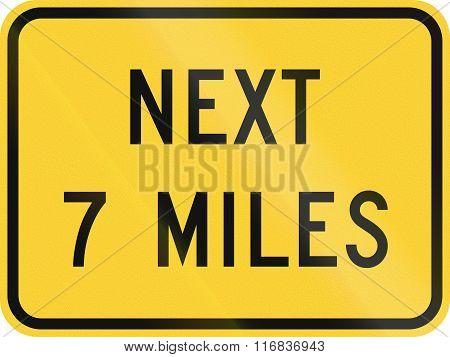 United States Mutcd Road Sign - Next 7 Miles