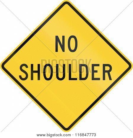 United States Mutcd Road Sign - No Shoulder