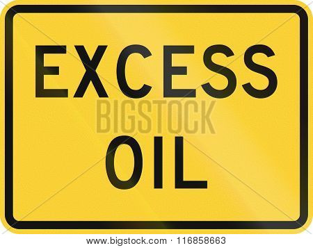 United States Mutcd Road Sign - Excess Oil