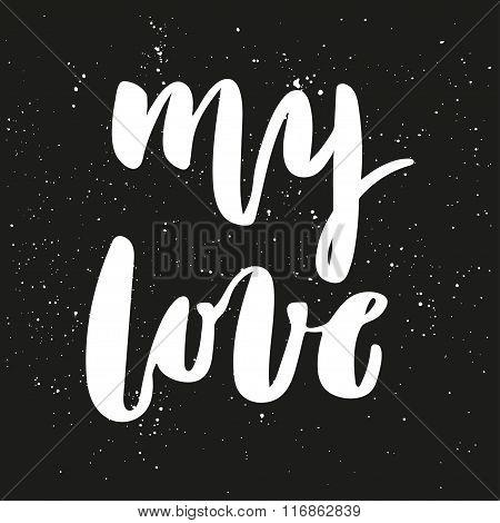 My Love Brush Lettering.