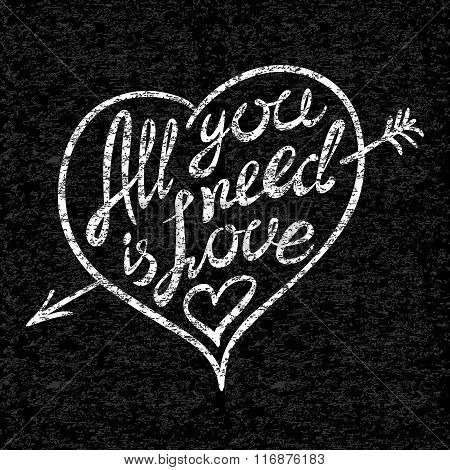 Vintage 'all You Need Is Love' Hand Written Lettering Apparel T-shirt Design
