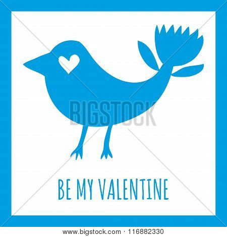 Be My Valentine greeting card. Fantastic bird blue silhouette on a white background in a simple blue