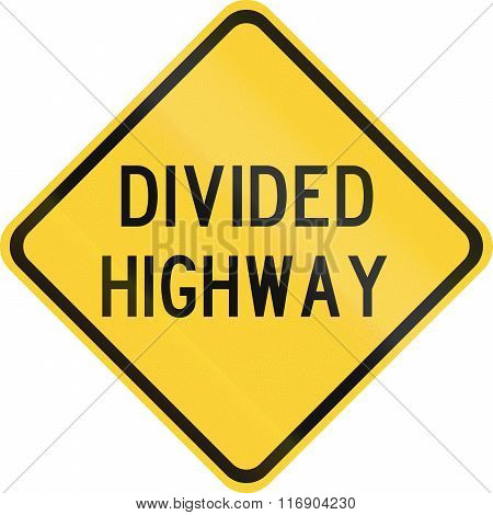 Road Sign Used In The Us State Of Texas - Divided Highway
