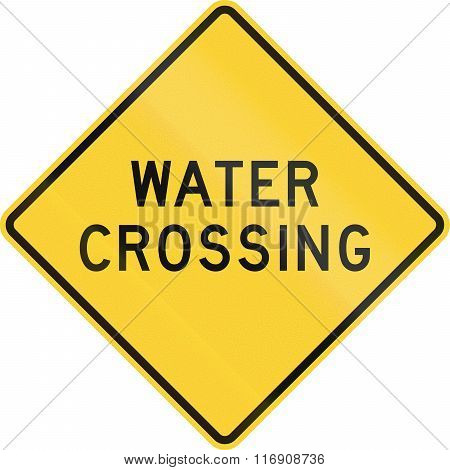 Road Sign Used In The Us State Of Texas - Water Crossing