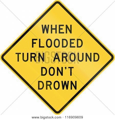 Road Sign Used In The Us State Of Texas - When Flooded Turn Around