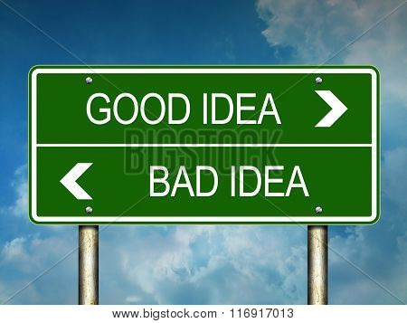 Good Idea Bad Idea Sign Concept or Choice